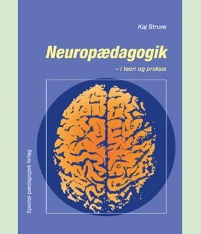 Neuropædagogik - i teori og praksis