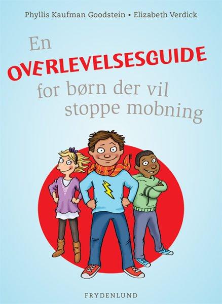 En overlevelsesguide for børn der vil stoppe mobning-0
